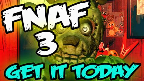 FNAF 3 RELEASED | GET IT NOW | Five Nights at Freddy's 3