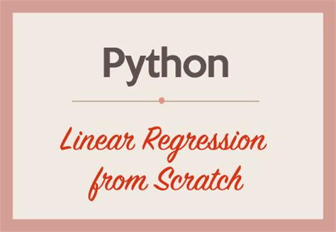 Linear Regression from Scratch in Python   DataScience+