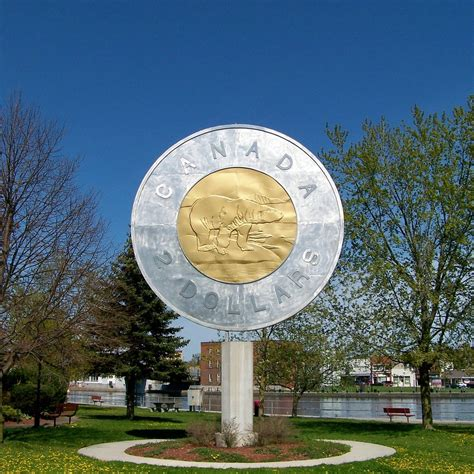 The giant toonie   In Campbellford, Ontario, because the