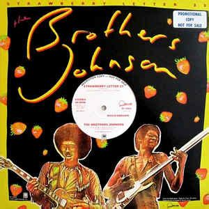 The Brothers Johnson* - Strawberry Letter 23 (Disco